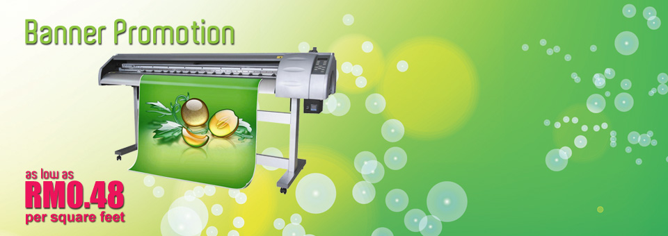 Banner Printing Promotion as low as RM0.48 per square feet